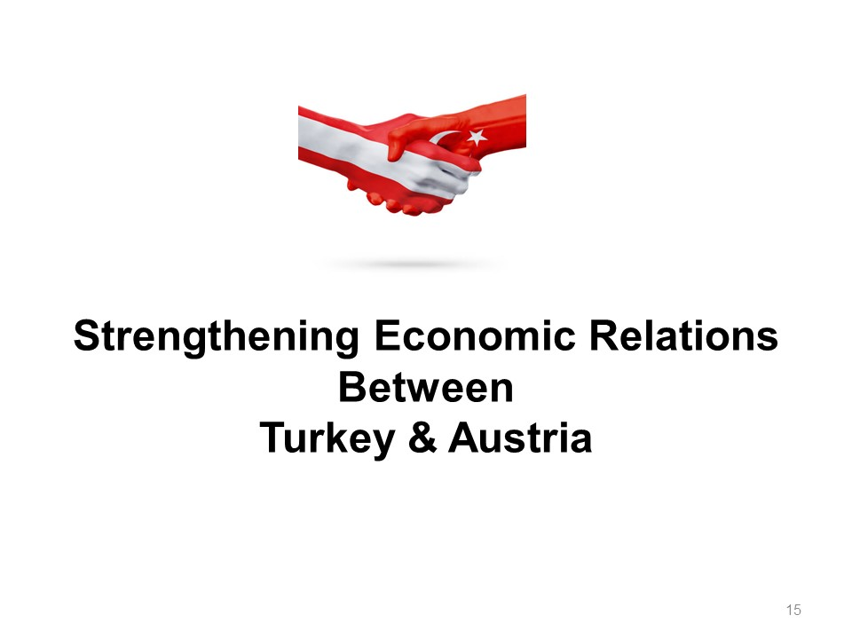 potentials-prospects-of-turkey-austria-economic-relations-folie1-15